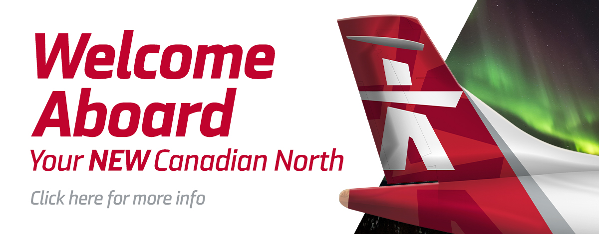 Welcome Aboard your New Canadian North